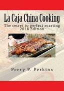 La Caja China Cooking