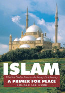 Islam, What You Need to Know in the Twenty-First Century