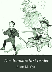 The Dramatic First Reader