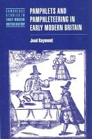 Pamphlets and Pamphleteering in Early Modern Britain PDF