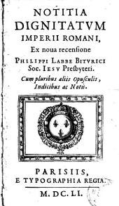 Notitia dignitatum imperii Romani: ex nova recensione