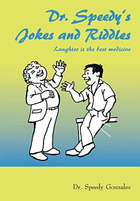 Dr  Speedy s Jokes and Riddles PDF