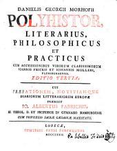 Polyhistor, Literarius, Philosophicus Et Practicus: Polyhistor Literarius, Volume 1