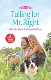 Falling for Mr. Right: An Anthology