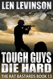 Tough Guys Die Hard