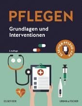 PFLEGEN: Grundlagen und Interventionen, Ausgabe 2