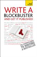 Write A Blockbuster   And Get It Published  Teach Yourself PDF