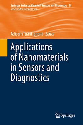 Applications of Nanomaterials in Sensors and Diagnostics