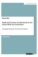 Musik und Literatur als Sprachrohr in der dritten Welle des Feminismus PDF