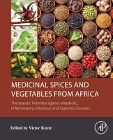 Medicinal Spices and Vegetables from Africa PDF