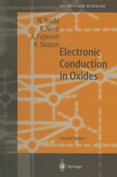 Electronic Conduction in Oxides: Edition 2