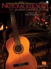 Nutcracker Suite for Solo Classical Guitar (Songbook)