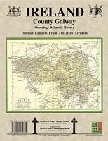 County Galway Ireland  Genealogy and Family History Notes from the Irish Archives PDF