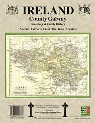 County Galway Ireland Genealogy And Family History Notes From The Irish Archives Book PDF