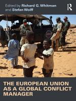The European Union as a Global Conflict Manager PDF