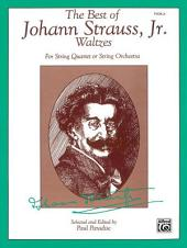 The Best of Johann Strauss, Jr. Waltzes: For String Quartet or String Orchestra