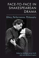 Face-to-Face in Shakespearean Drama