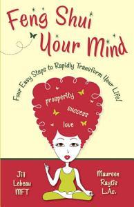 Feng Shui Your Mind PDF