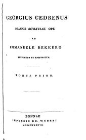Corpus Scriptorum Historiae Byzantinae: Volume 34