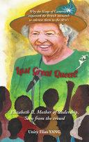 Last Great Queen?