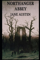 Northanger Abbey By Jane Austen The Annotated Edition