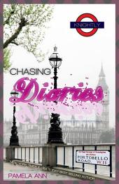 The Chasing Diaries (A Chasing Series Companion Novella)