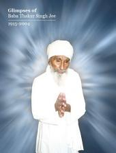 Glimpses of Baba Thakur Singh Jee: (in English)