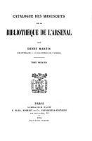 Catalogue des manuscrits de la Biblioth  que de l Arsenal  Catalogue  1885 92  6 v PDF