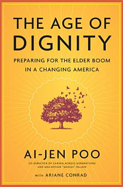 The Age of Dignity PDF