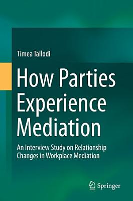 How Parties Experience Mediation PDF