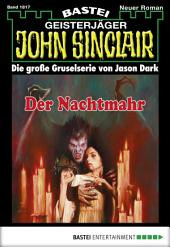 John Sinclair - Folge 1817: Der Nachtmahr