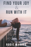 Find Your Joy and Run With It