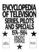 Encyclopedia of Television  1974 1984 PDF