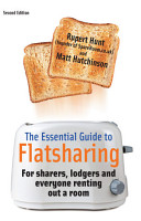 The Essential Guide To Flatsharing  2nd Edition PDF
