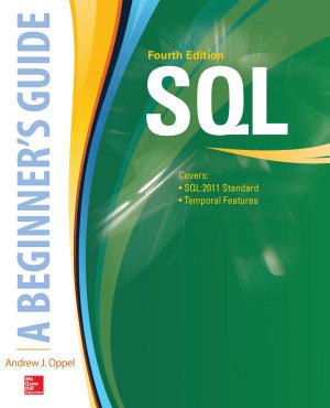 SQL  A Beginner s Guide  Fourth Edition PDF