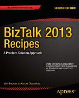 BizTalk 2013 Recipes PDF
