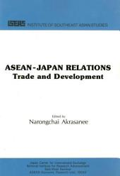 ASEAN-Japan Relations: Trade and Development