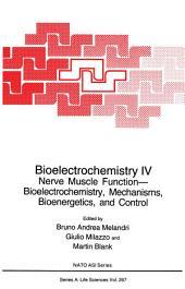 Bioelectrochemistry IV: Nerve Muscle Function— Bioelectrochemistry, Mechanisms, Bioenergetics, and Control