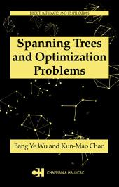Spanning Trees and Optimization Problems