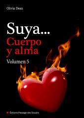 Suya, cuerpo y alma - Volumen 5