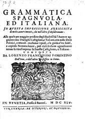 Grammatica spagnuola ed italiana, in questa impressione arricchita