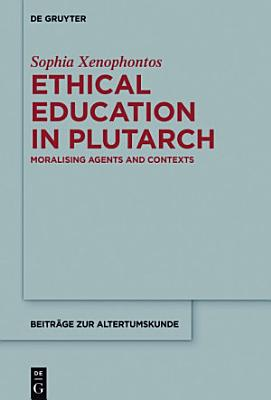 Ethical Education in Plutarch PDF