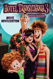 Hotel Transylvania 3 Movie Novelization