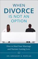 When Divorce is Not an Option PDF