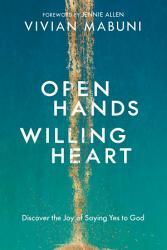 Open Hands Willing Heart Book PDF