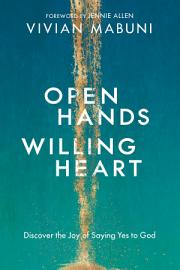 Open Hands  Willing Heart
