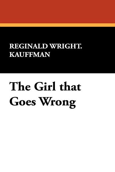 The Girl That Goes Wrong