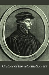 Orators of the Reformation Era