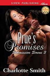 Prue's Promises [Submissive Sirens 3]