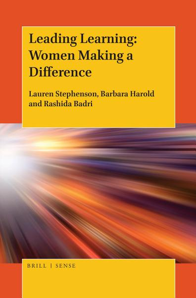 Leading Learning  Women Making a Difference
